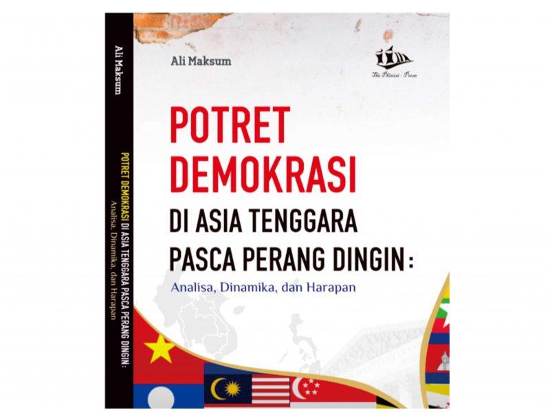 Ali Maksum, Ph.D: Demokrasi Bagian dari Grand Design Negara Pemenang Perang Dingin
