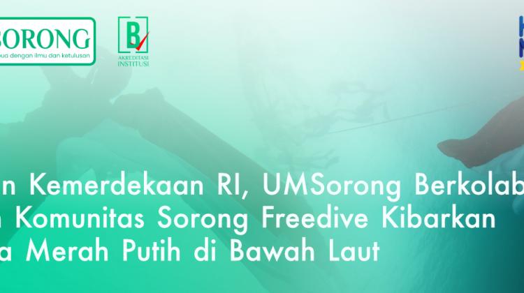 UM Sorong Gandeng Komunitas Sorong Freedive Kibarkan Bendera di Bawah Laut
