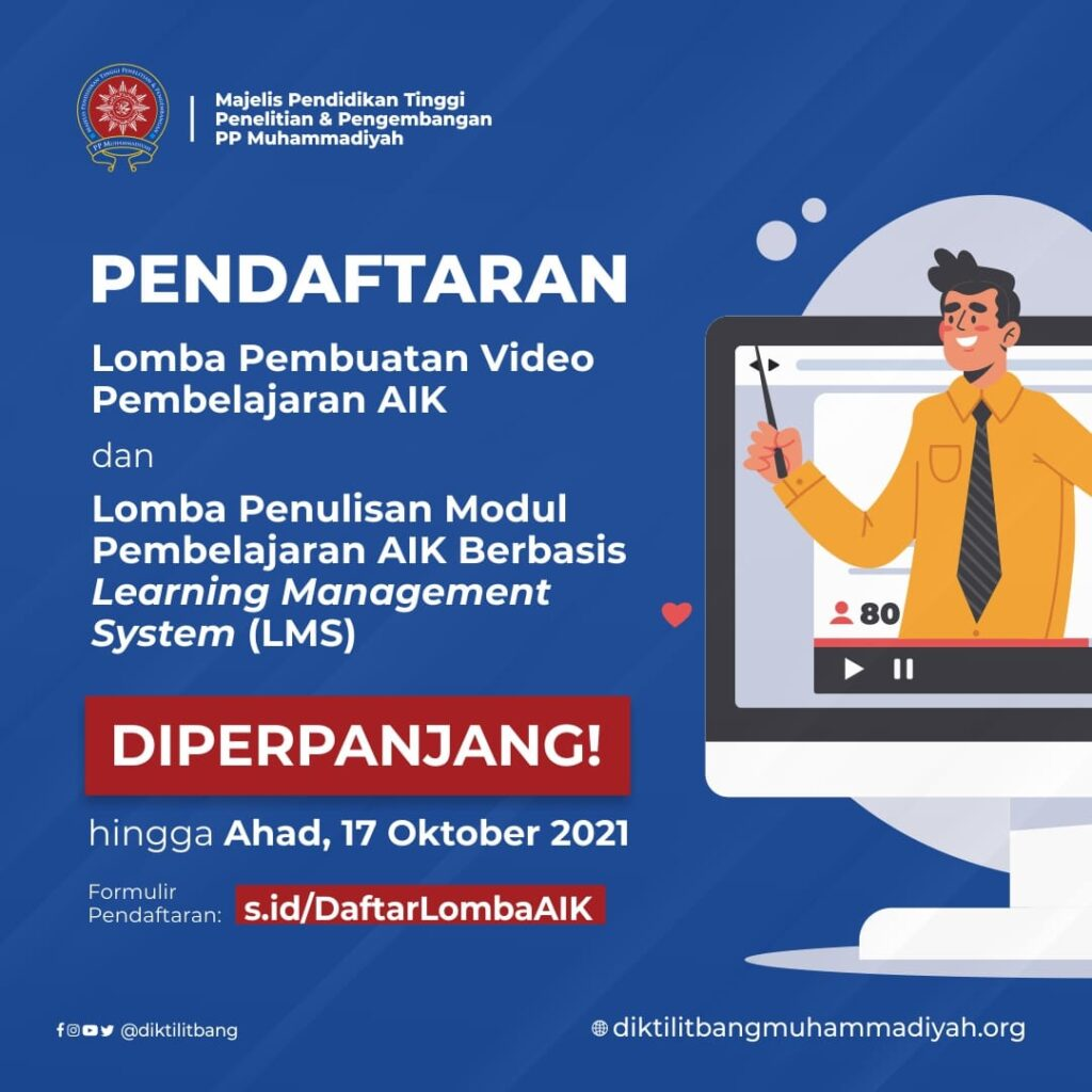 Lomba Pembuatan Video Pembelajaran AIK dan Lomba Penulisan Modul Pembelajaran AIK Berbasis Learning Management System (LMS) Diperpanjang!!!